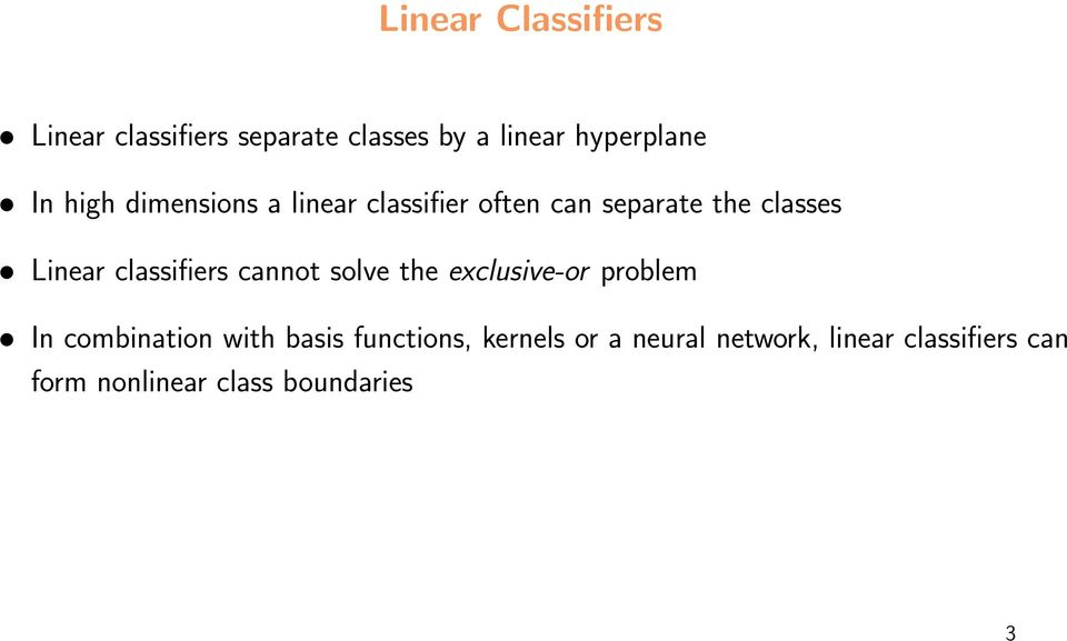 classifiers cannot solve the exclusive-or problem In combination with basis