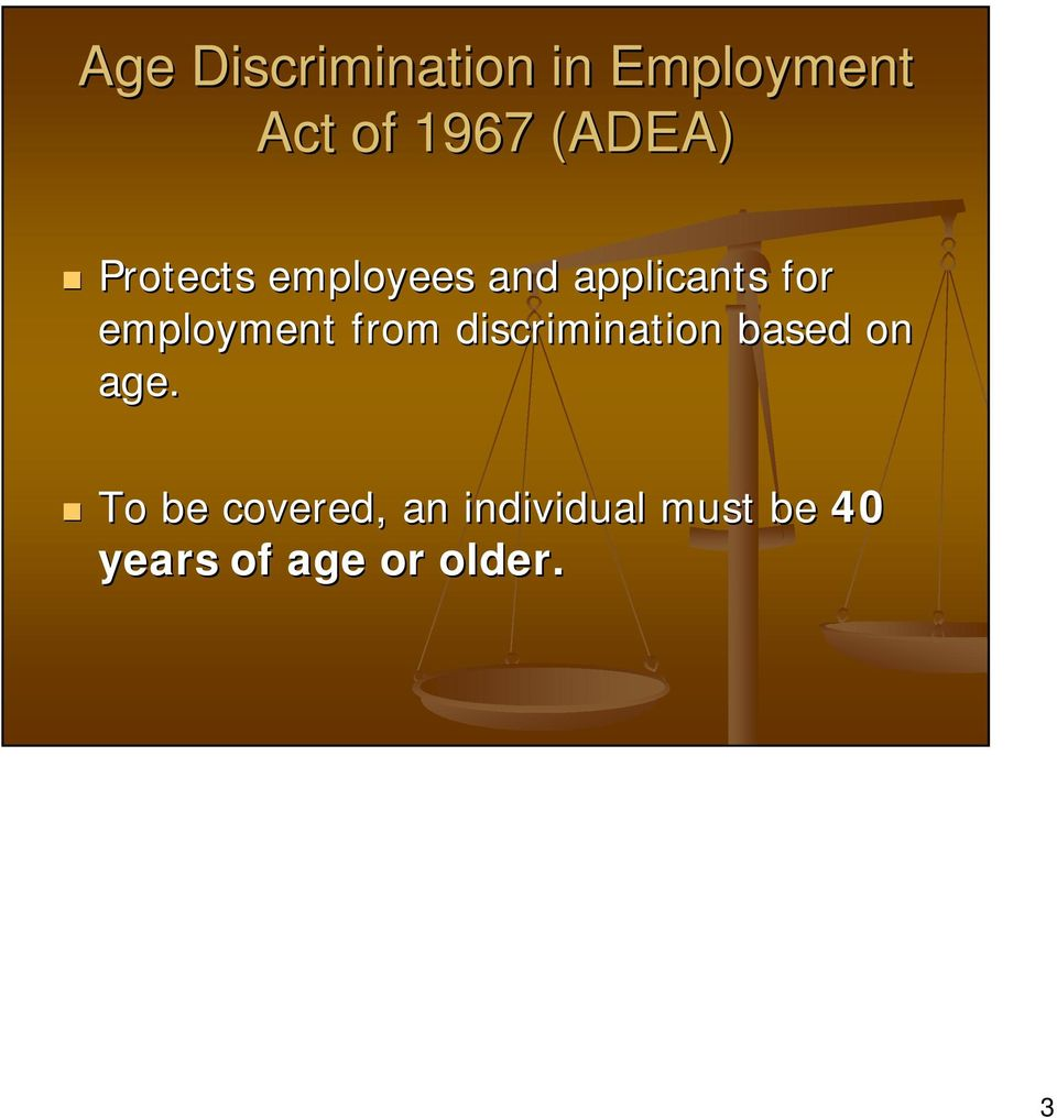 employment from discrimination based on age.