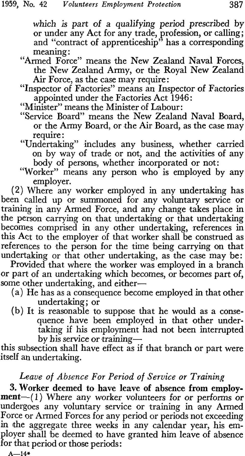 "of Factories"" means an Inspector of Factories appointed under the Factories Act 1946: ""Minister"" means the Minister of Labour: ""Service Board"" means the New Zealand Naval Board, or the Army Board, or"
