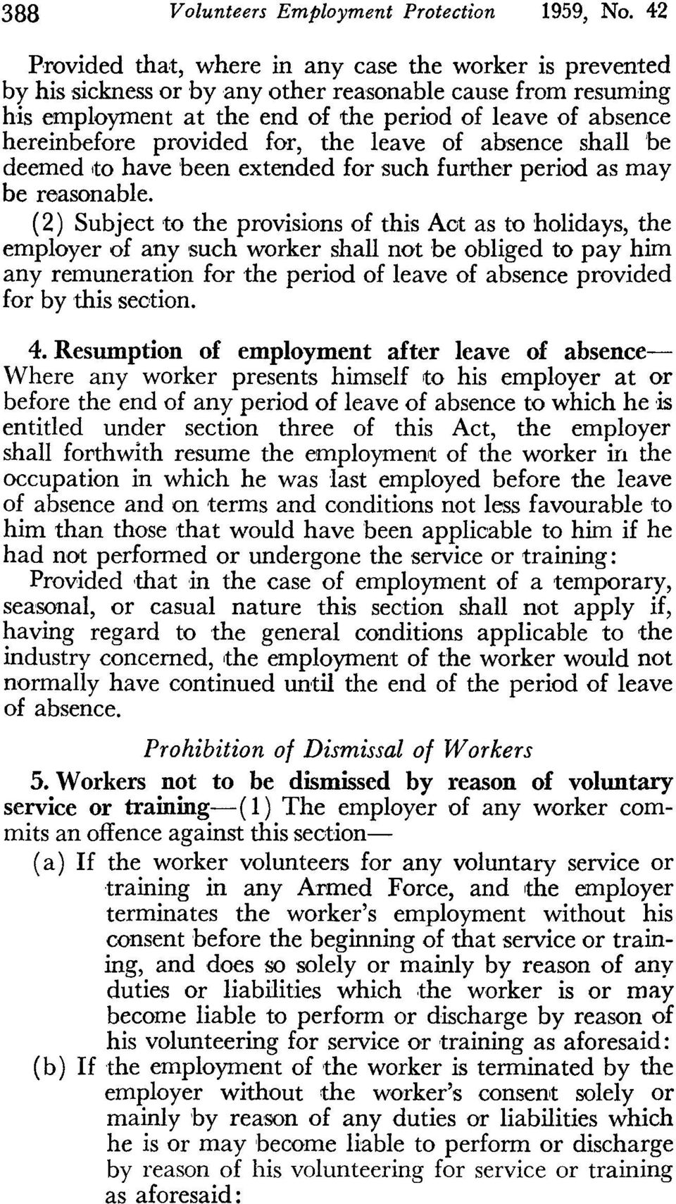 provided for, the leave of absence shall be deemed,to have been extended for such further period as may be reasonable.