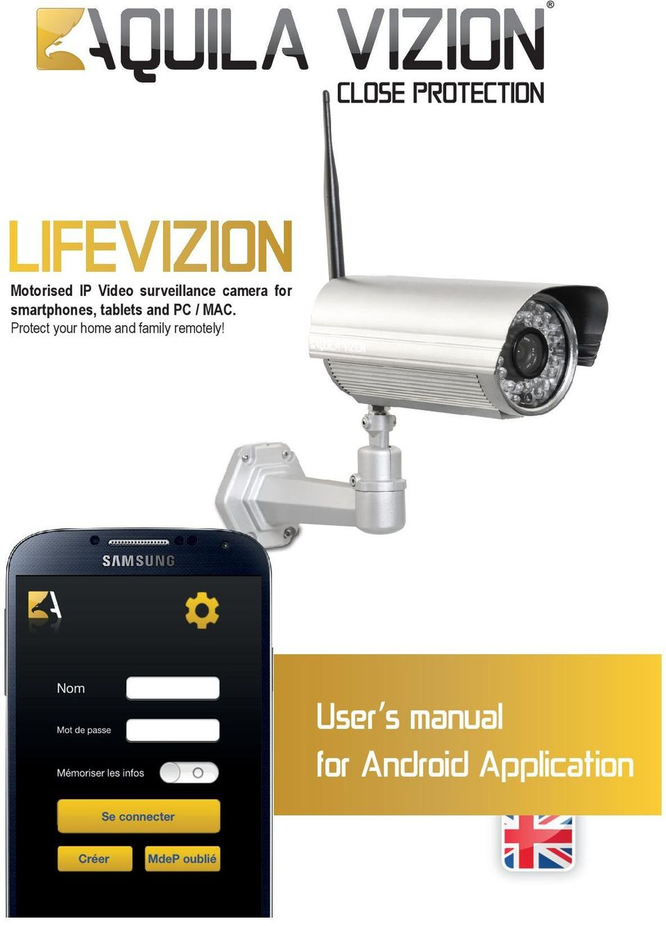 Protect your home and family remotely!
