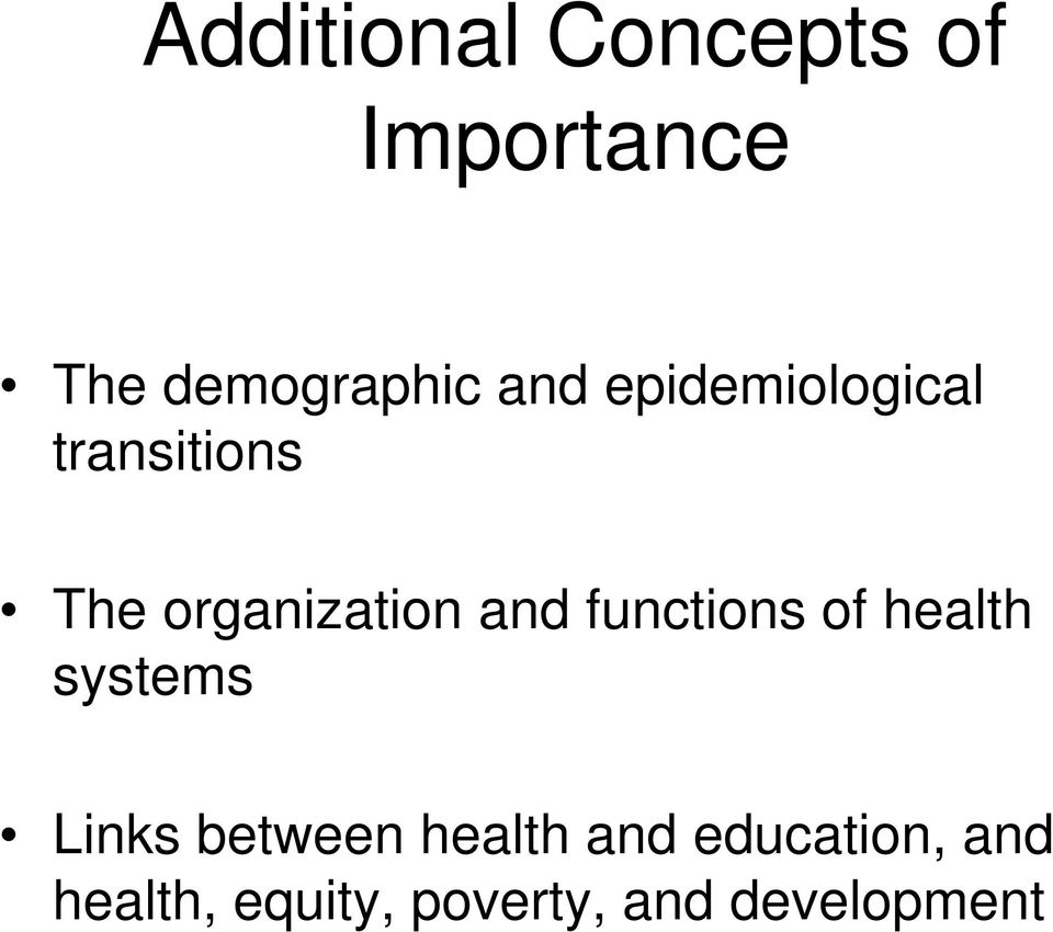 functions of health systems Links between health and