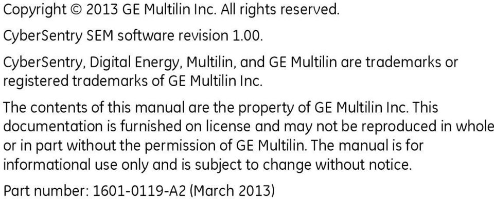 The contents of this manual are the property of GE Multilin Inc.