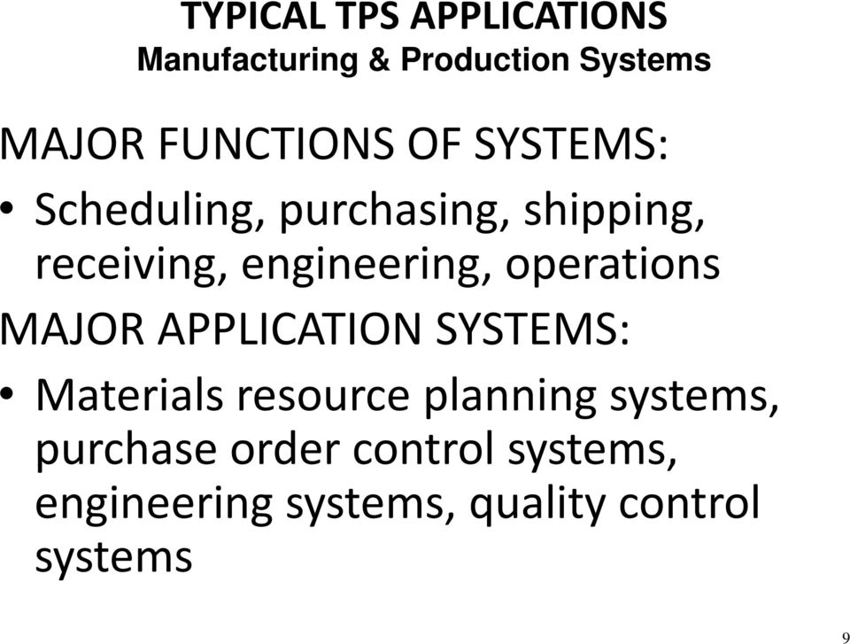 engineering, operations MAJOR APPLICATION SYSTEMS: Materials resource