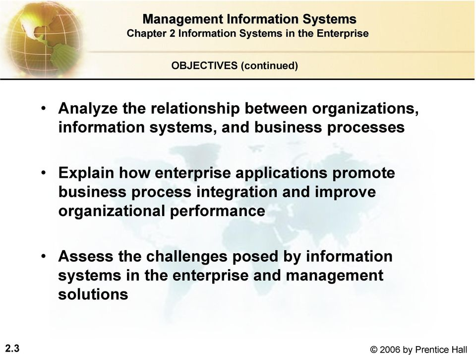 process integration and improve organizational performance Assess the challenges posed