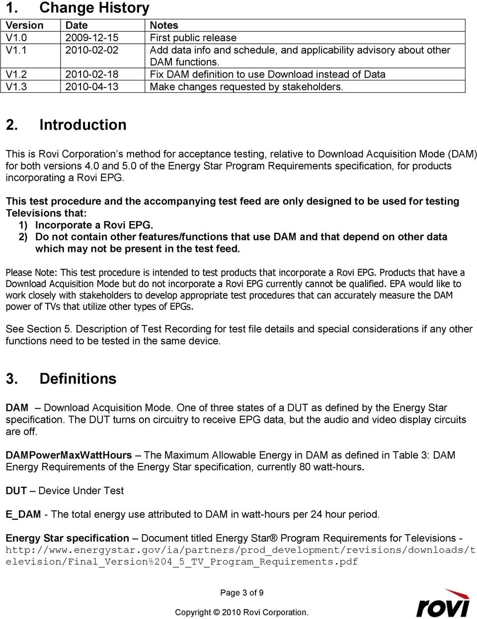 0 of the Energy Star Program Requirements specification, for products incorporating a Rovi EPG.