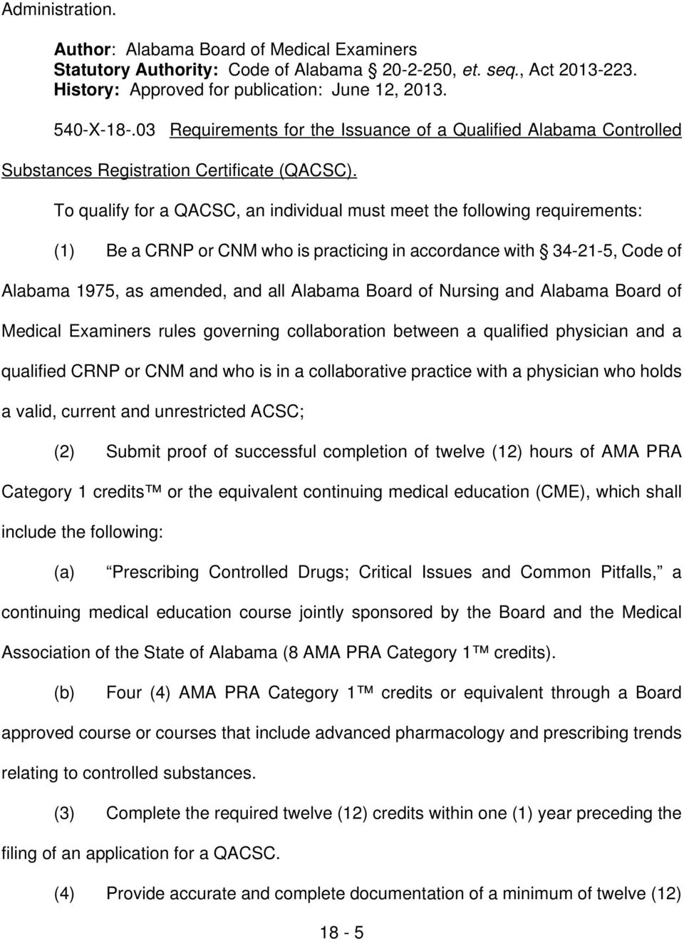 of Nursing and Alabama Board of Medical Examiners rules governing collaboration between a qualified physician and a qualified CRNP or CNM and who is in a collaborative practice with a physician who