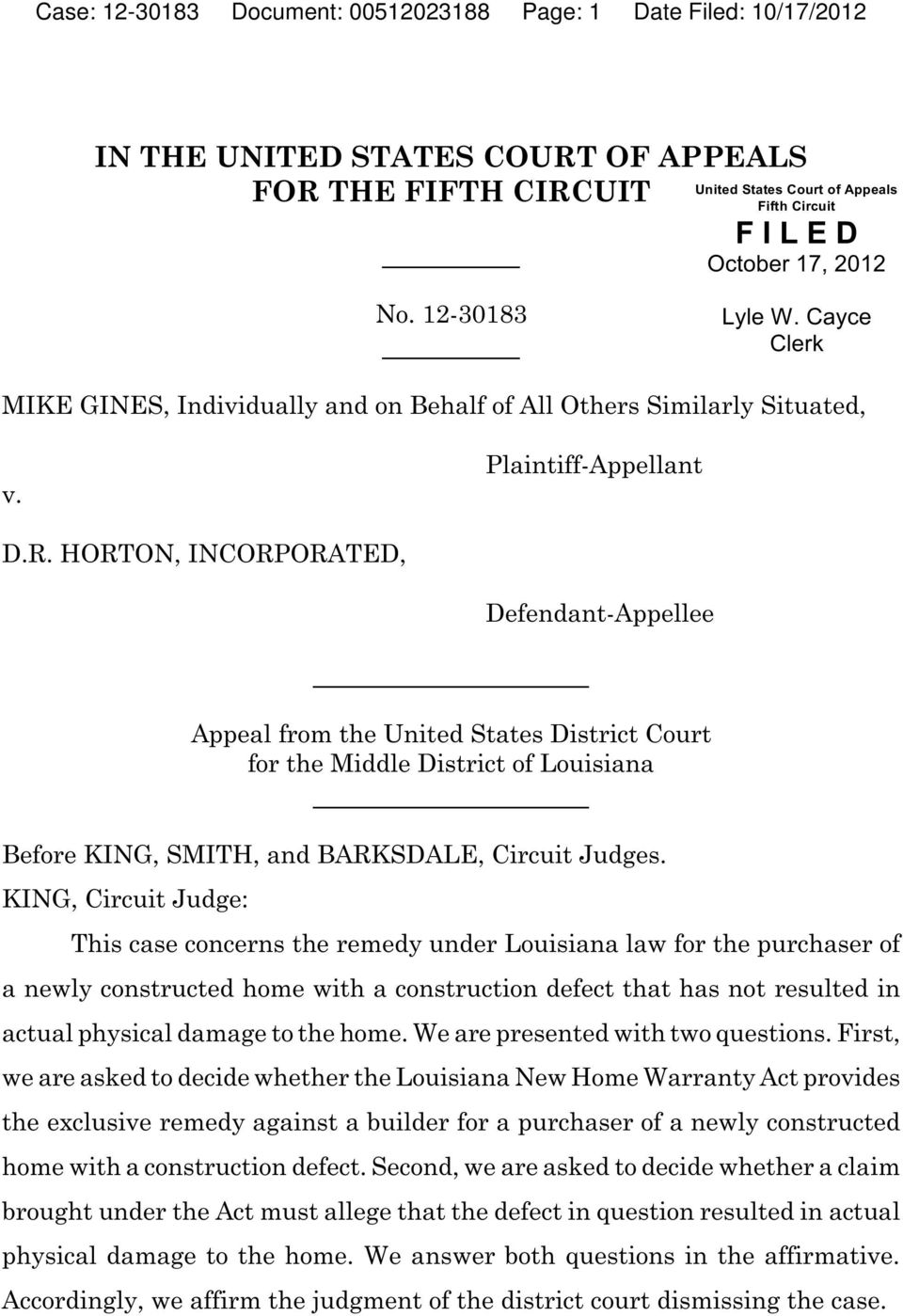 HORTON, INCORPORATED, Defendant-Appellee Appeal from the United States District Court for the Middle District of Louisiana Before KING, SMITH, and BARKSDALE, Circuit Judges.