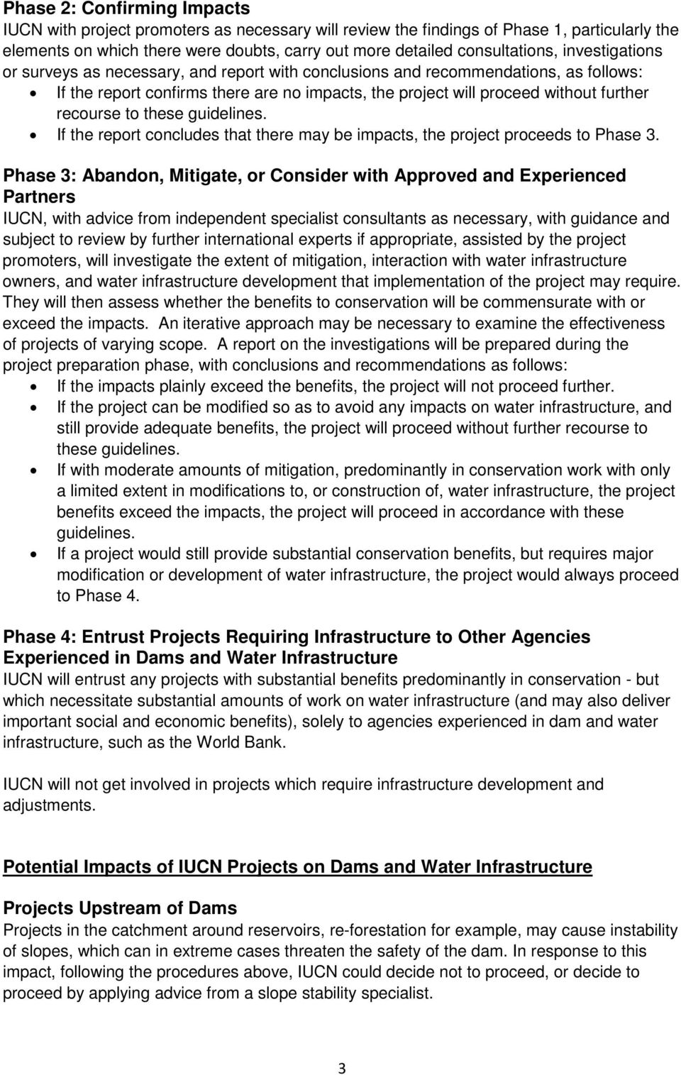 these guidelines. If the report concludes that there may be impacts, the project proceeds to Phase 3.
