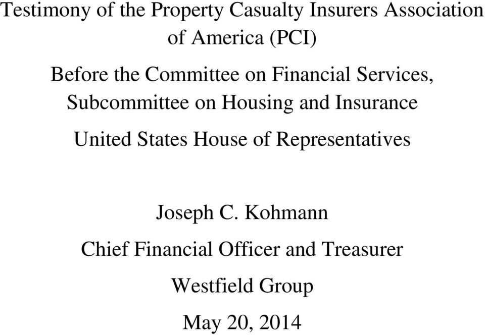Housing and Insurance United States House of Representatives Joseph C.