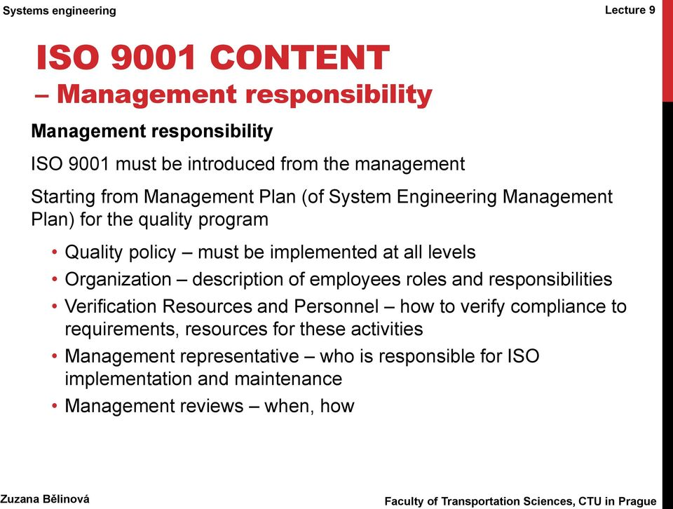 Organization description of employees roles and responsibilities Verification Resources and Personnel how to verify compliance to