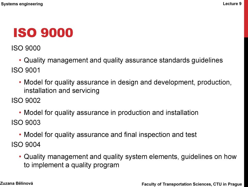 quality assurance in production and installation ISO 9003 Model for quality assurance and final