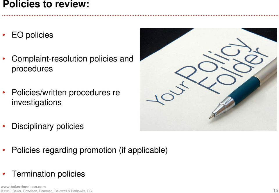 re investigations Disciplinary policies Policies