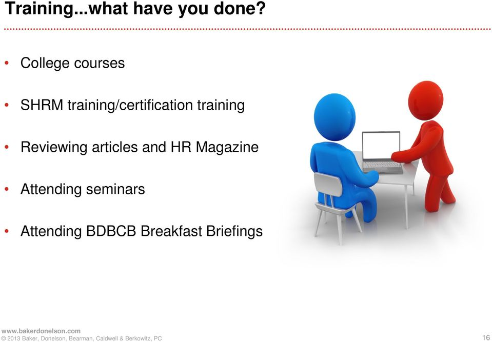 training Reviewing articles and HR Magazine