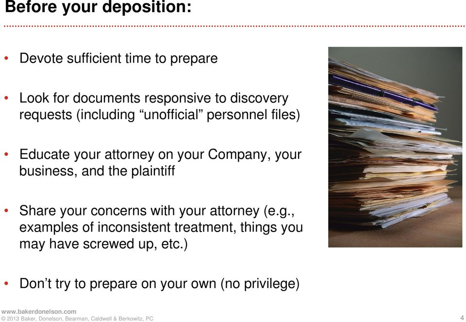 your business, and the plaintiff Share your concerns with your attorney (e.g.