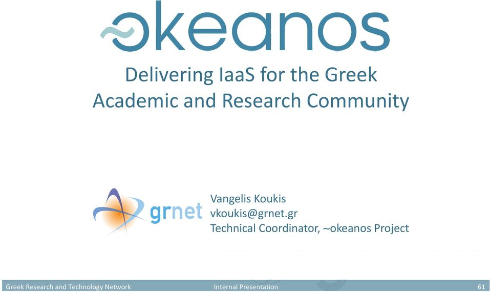 Academic and Research Community Vangelis Koukis