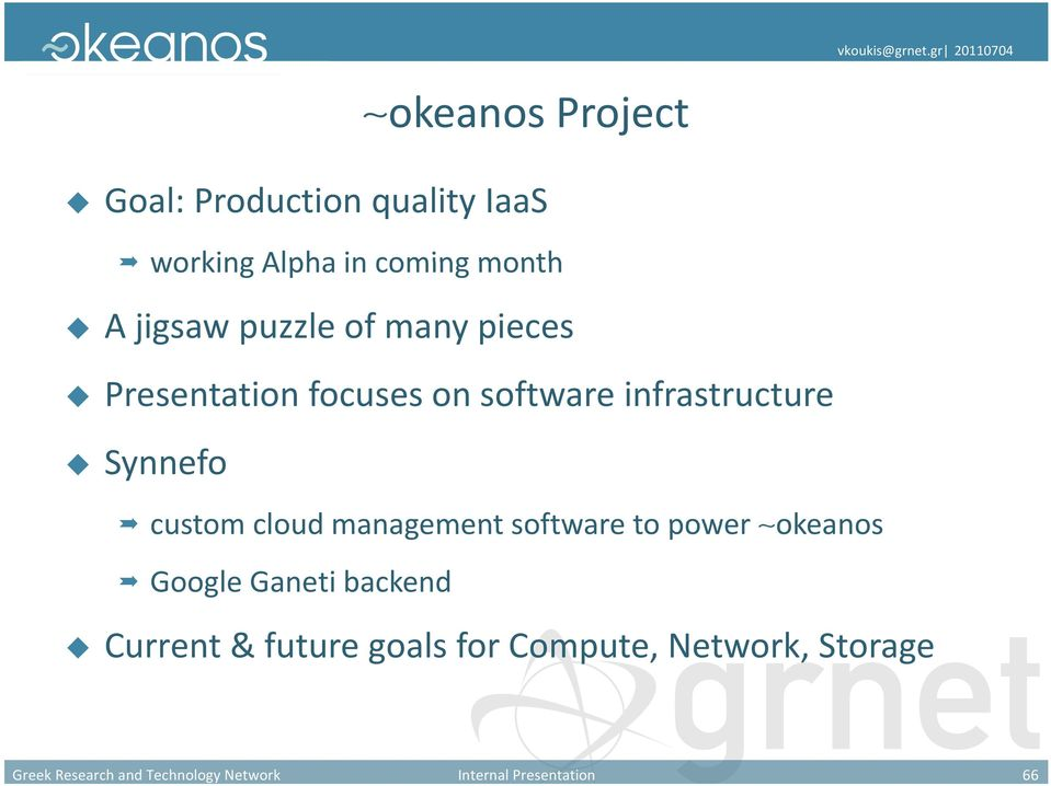Presentation focuses on software infrastructure Synnefo custom cloud management