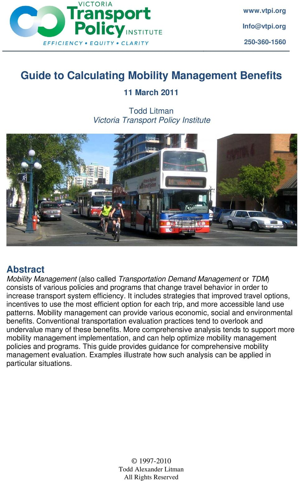policies and programs that change travel behavior in order to increase transport system efficiency.