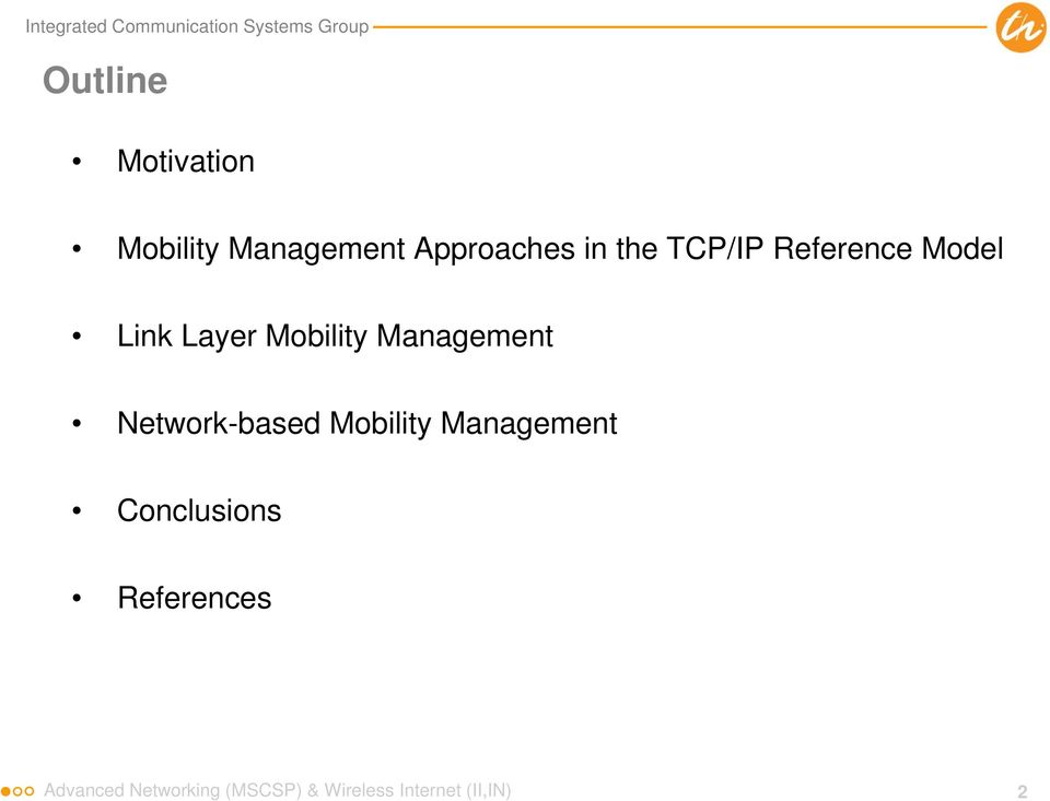 Network-based Mobility Management Conclusions References