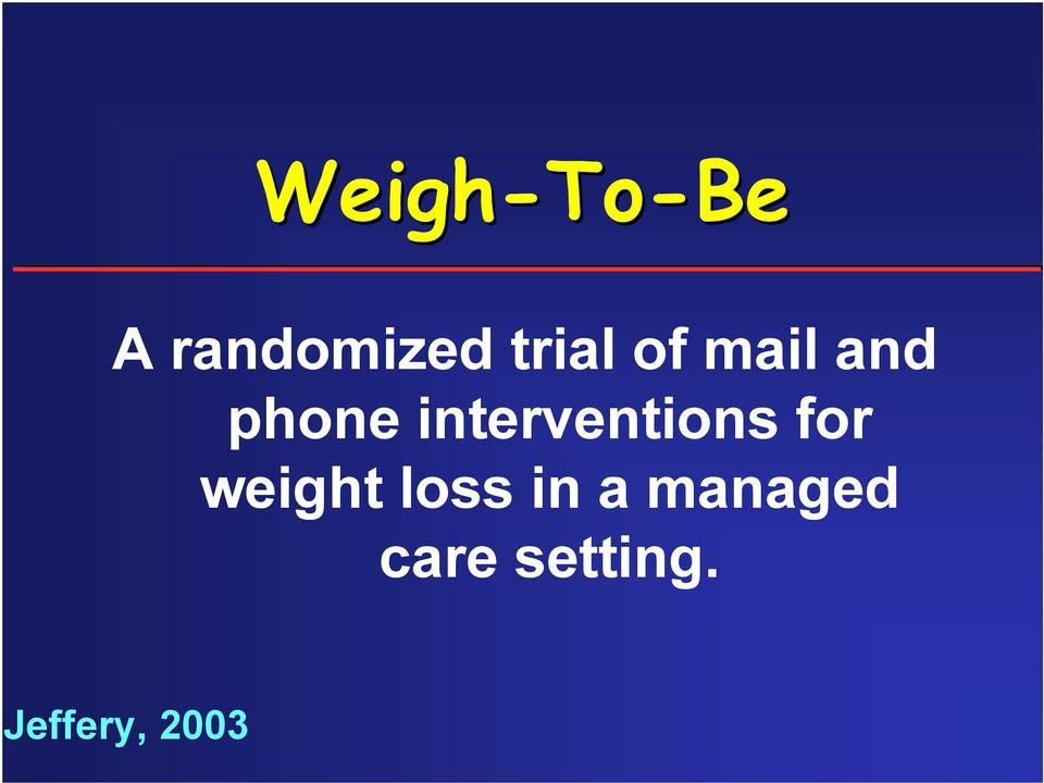 interventions for weight loss