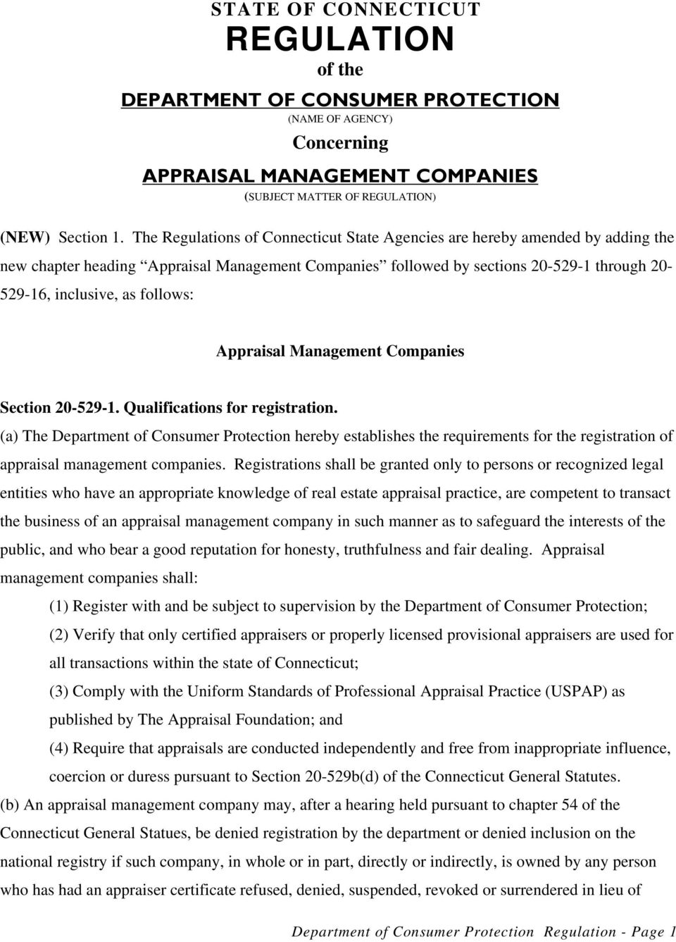 follows: Appraisal Management Companies Section 20-529-1. Qualifications for registration.