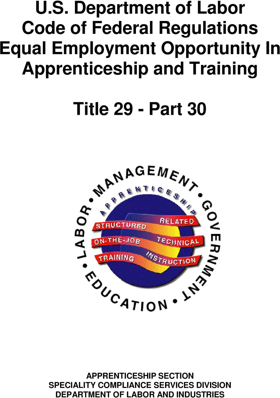 Training Title 29 - Part 30 APPRENTICESHIP SECTION