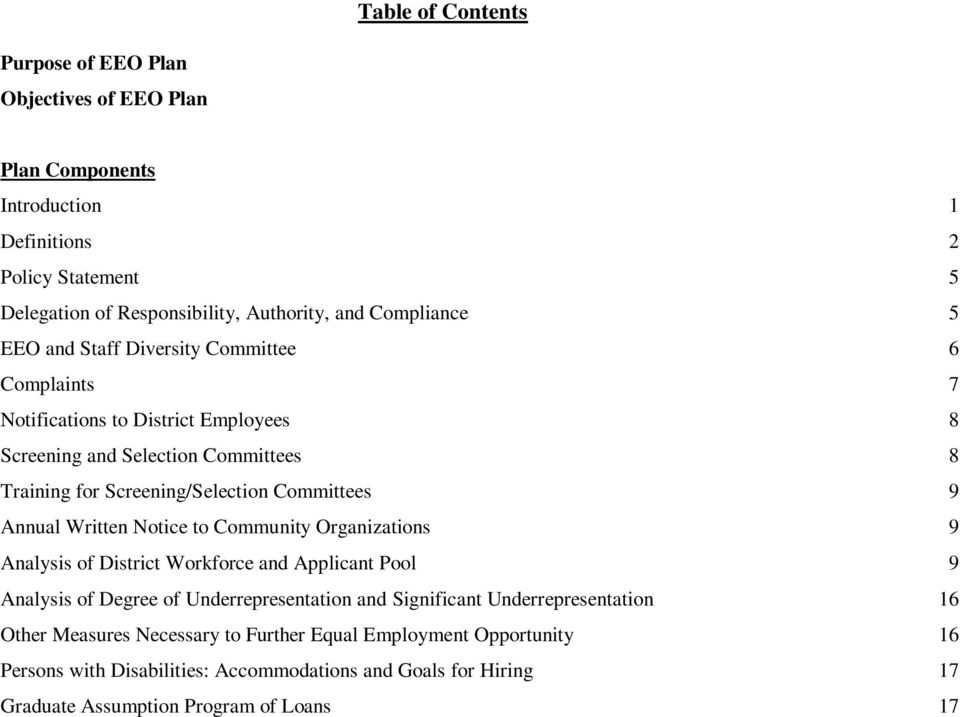 Committees 9 Annual Written Notice to Community Organizations 9 Analysis of District Workforce and Applicant Pool 9 Analysis of Degree of Underrepresentation and Significant