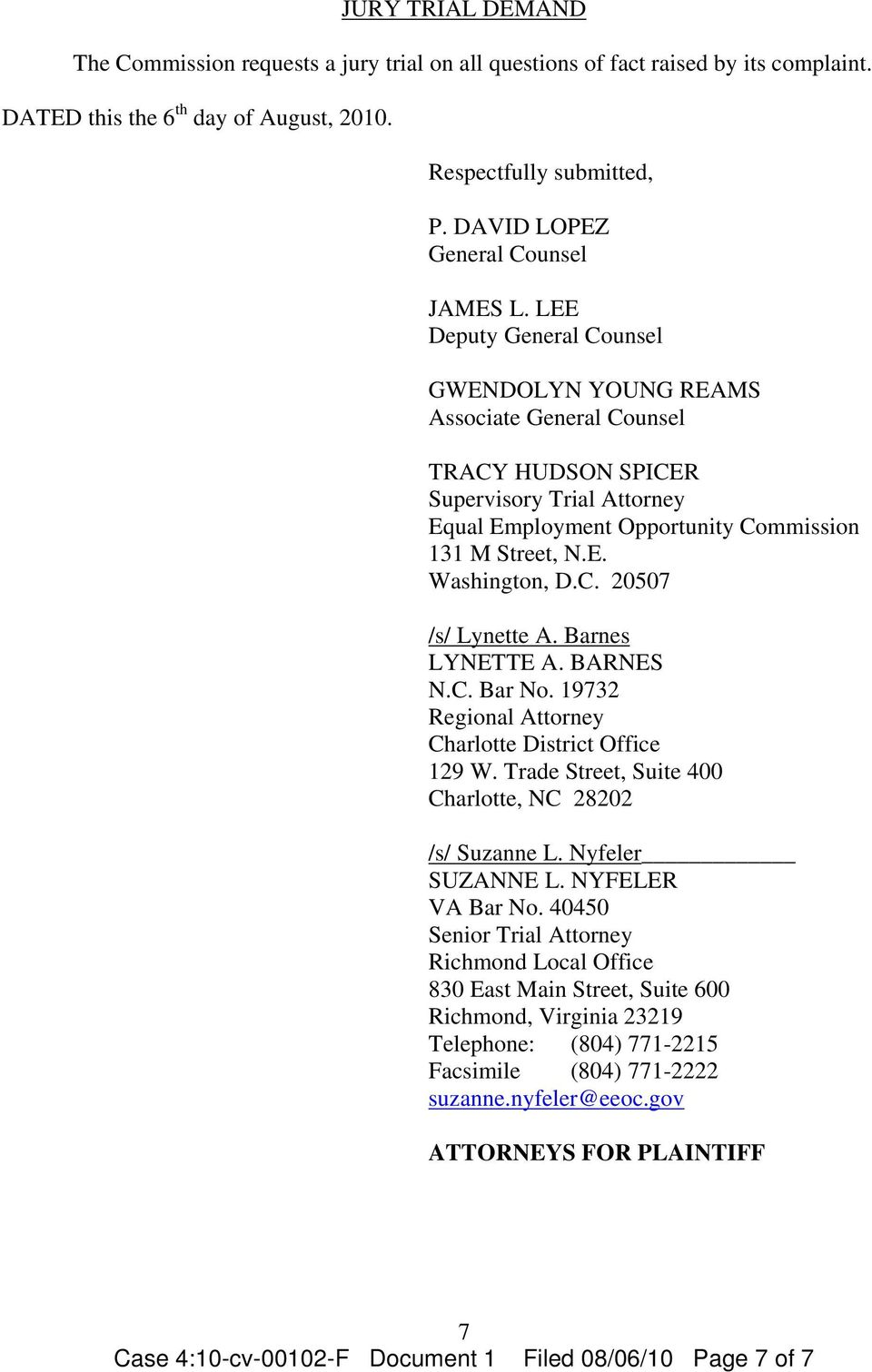 LEE Deputy General Counsel GWENDOLYN YOUNG REAMS Associate General Counsel TRACY HUDSON SPICER Supervisory Trial Attorney Equal Employment Opportunity Commission 131 M Street, N.E. Washington, D.C. 20507 /s/ Lynette A.