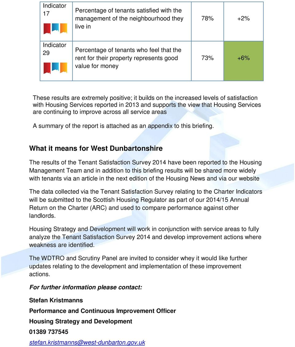 continuing to improve across all service areas A summary of the report is attached as an appendix to this briefing.