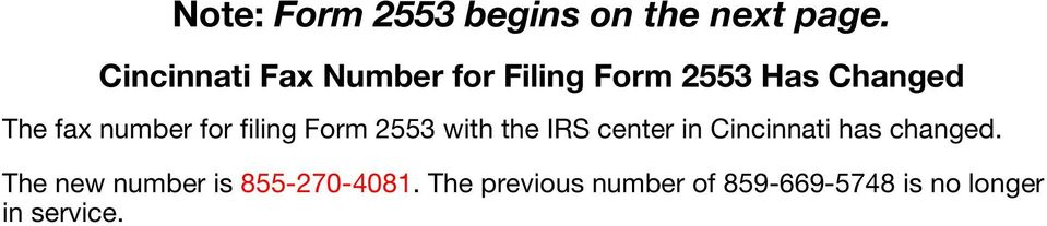 number for filing Form 2553 with the IRS center in Cincinnati has