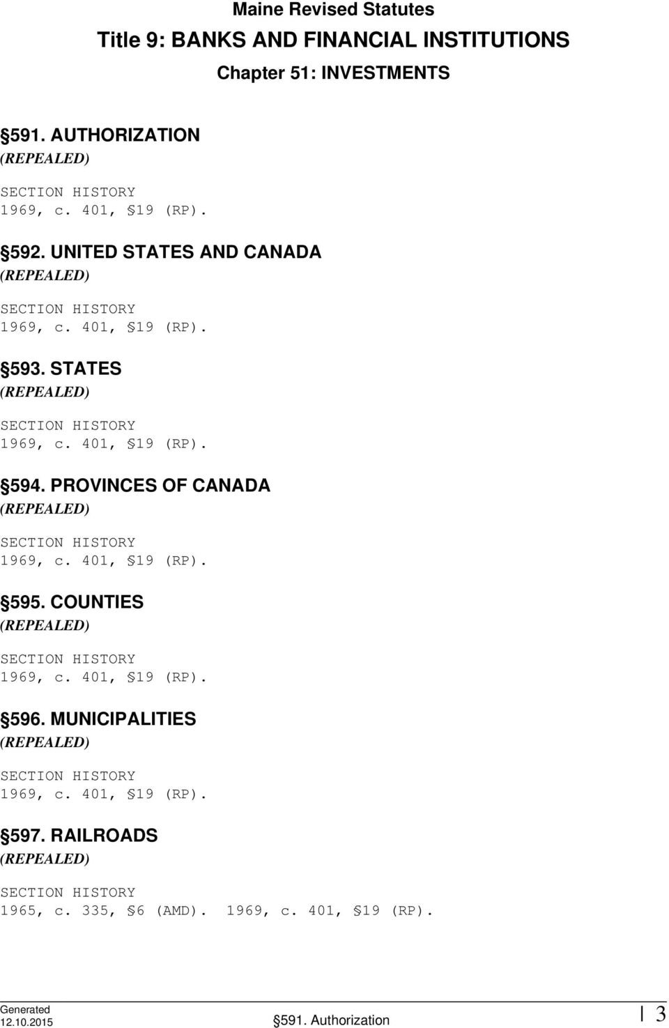 UNITED STATES AND CANADA 593. STATES 594. PROVINCES OF CANADA 595.