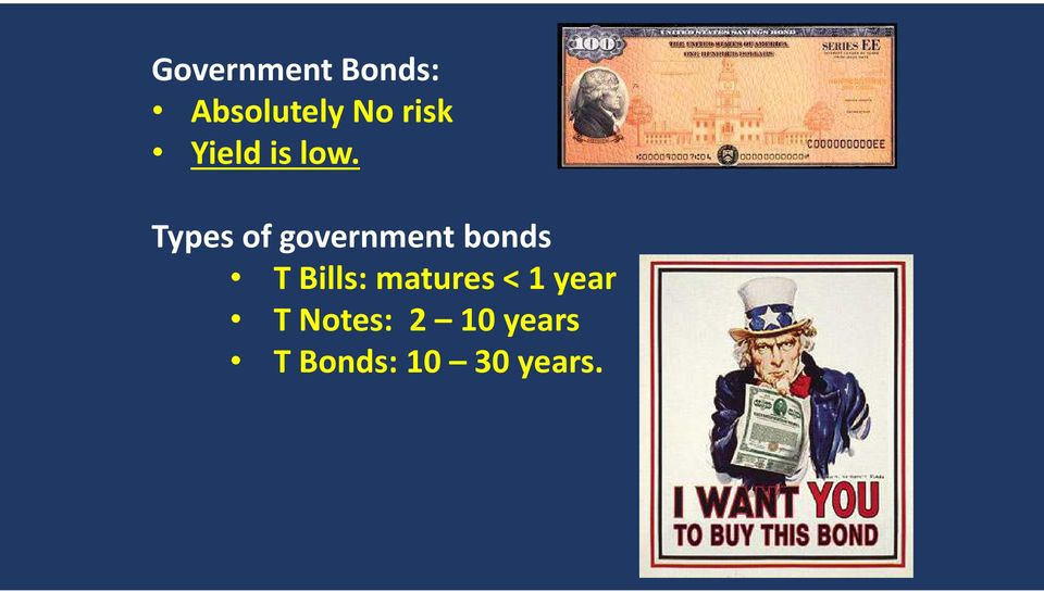 Types of government bonds T Bills: