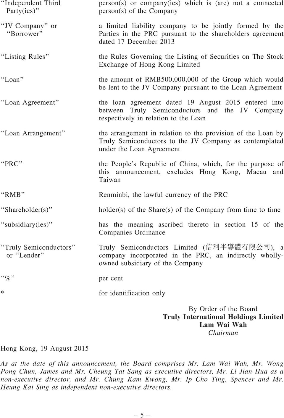 Rules Governing the Listing of Securities on The Stock Exchange of Hong Kong Limited the amount of RMB500,000,000 of the Group which would be lent to the JV Company pursuant to the Loan Agreement the