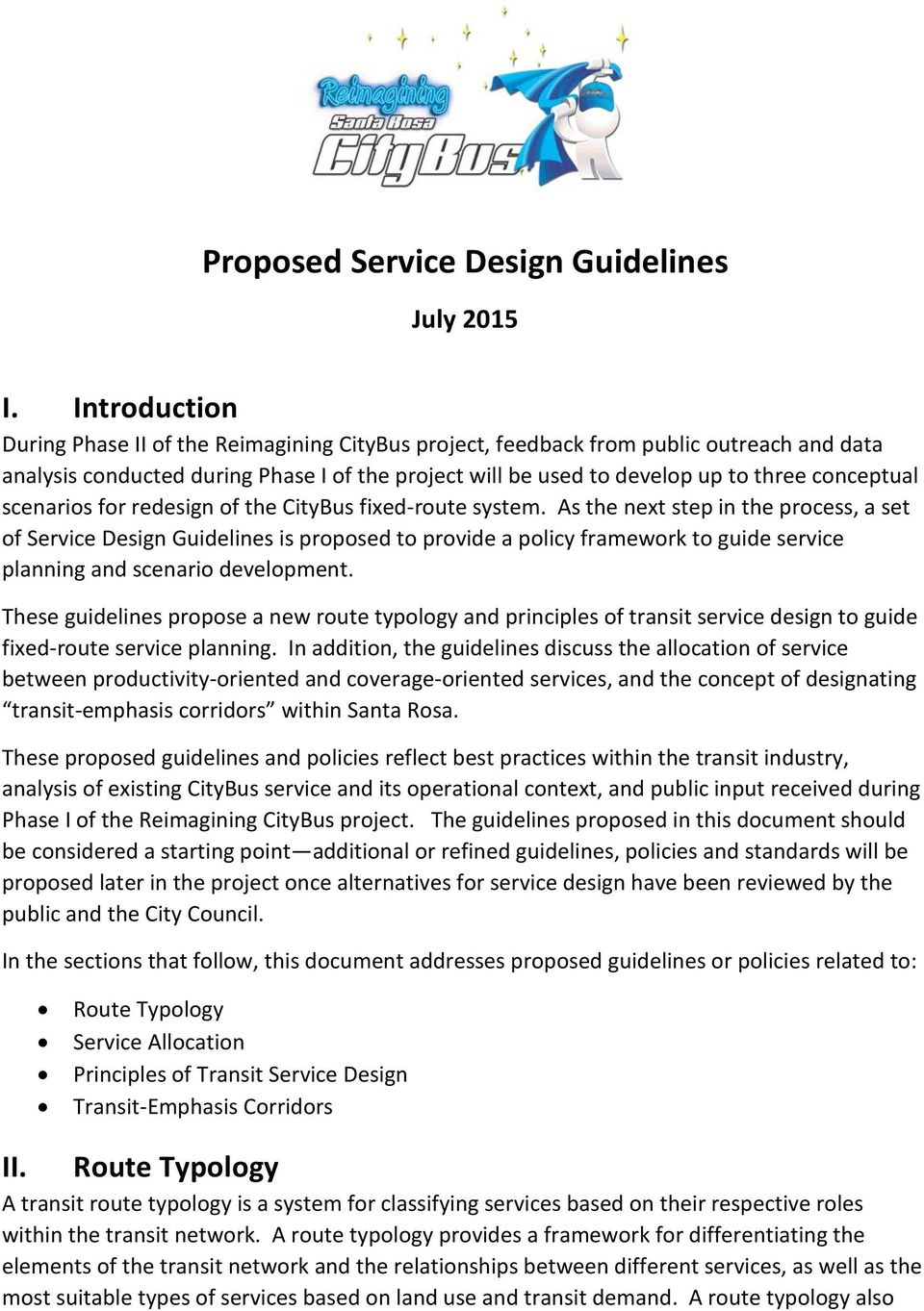 scenarios for redesign of the CityBus fixed-route system.