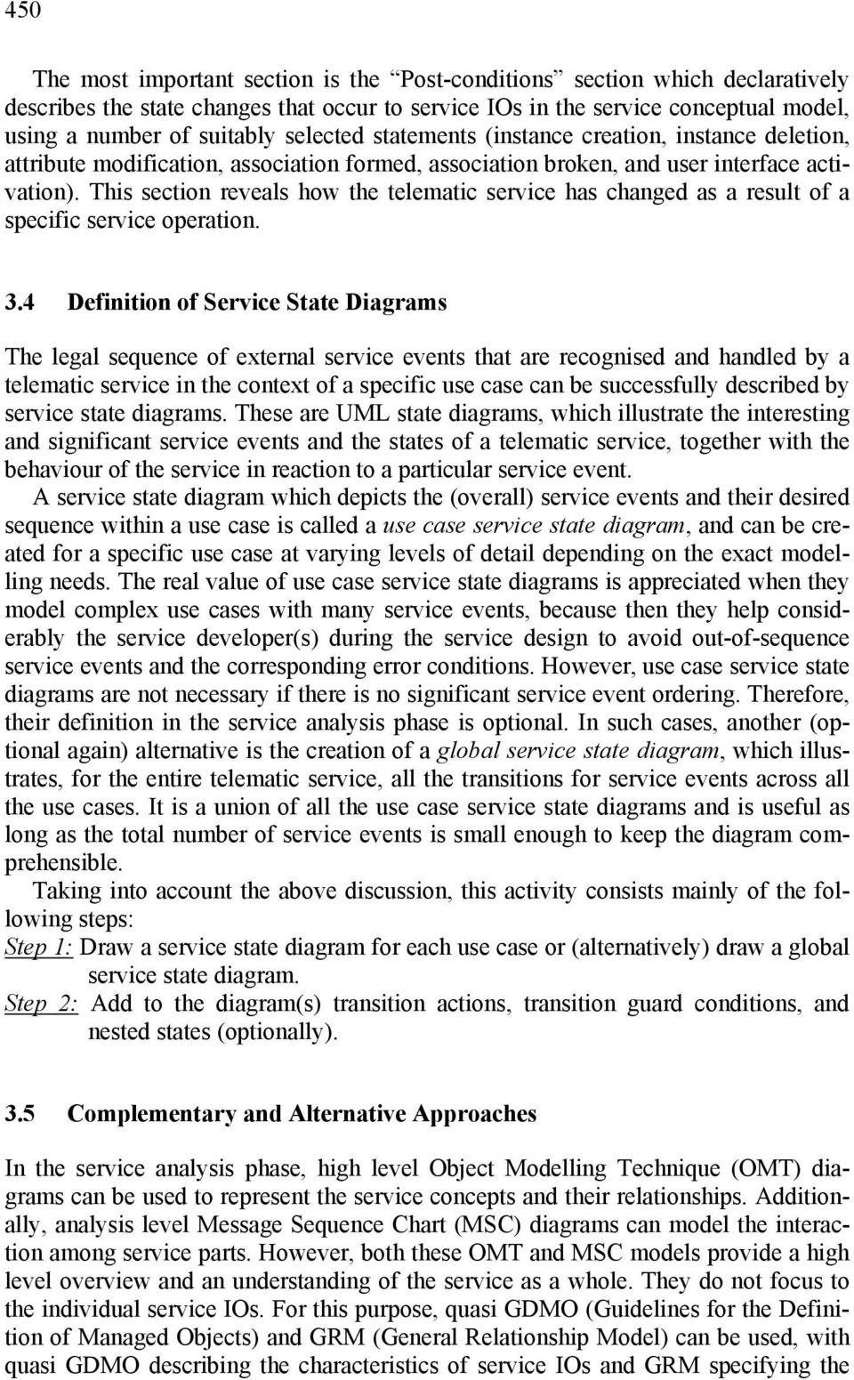 This section reveals how the telematic service has changed as a result of a specific service operation. 3.