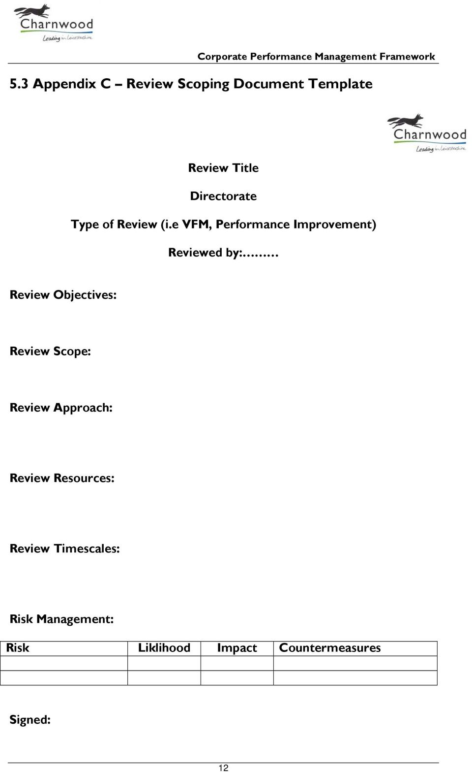 e VFM, Performance Improvement) Reviewed by: Review Objectives: Review