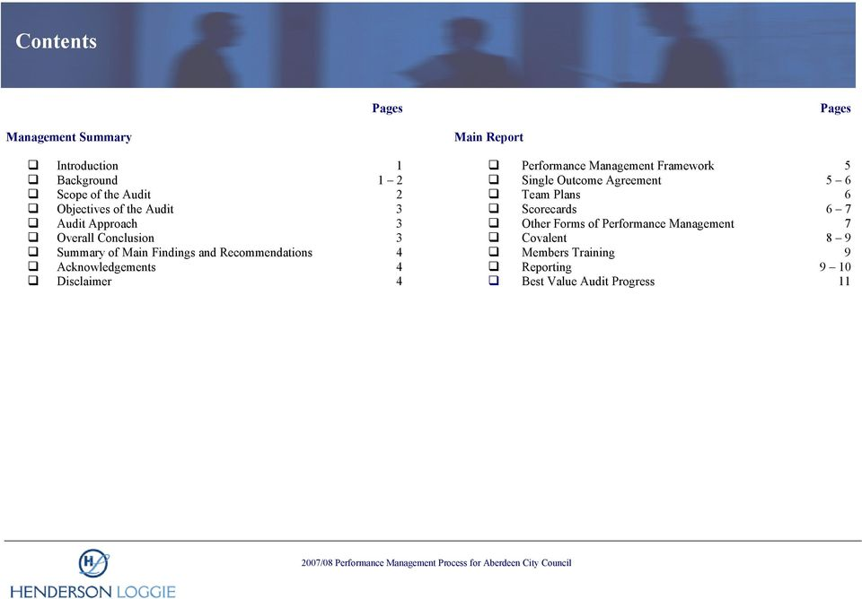 Disclaimer 4 Main Report Performance Management Framework 5 Single Outcome Agreement 5 6 Team Plans 6 Scorecards