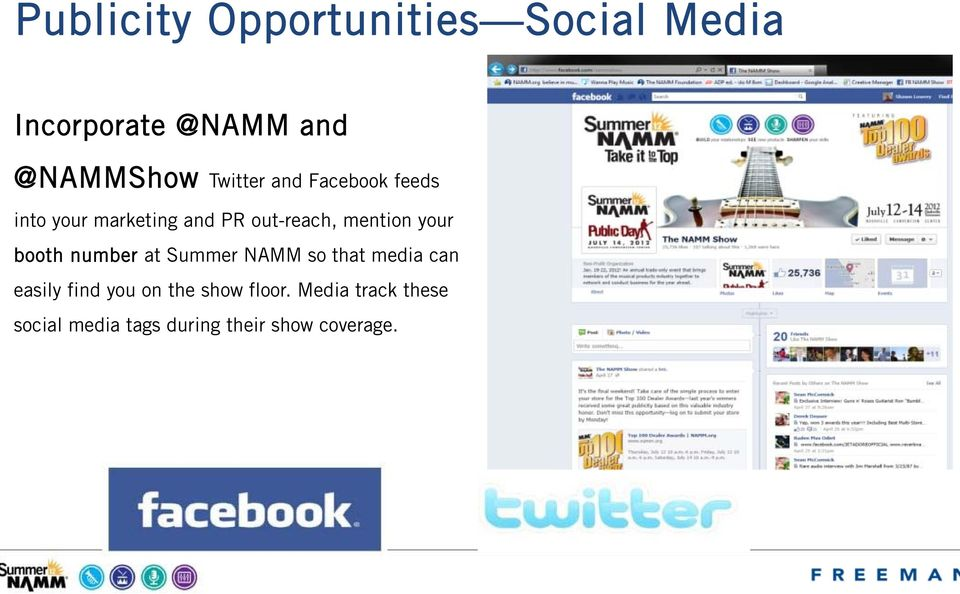your booth number at Summer NAMM so that media can easily find you on