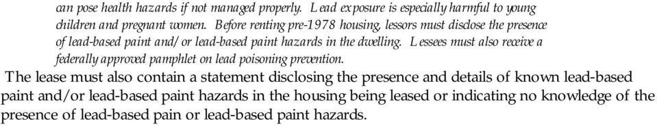 Lessees must also receive a federally approved pamphlet on lead poisoning prevention.