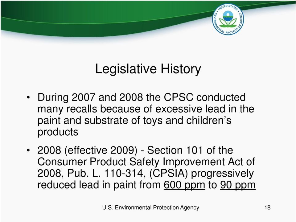 Section 101 of the Consumer Product Safety Improvement Act of 2008, Pub. L.