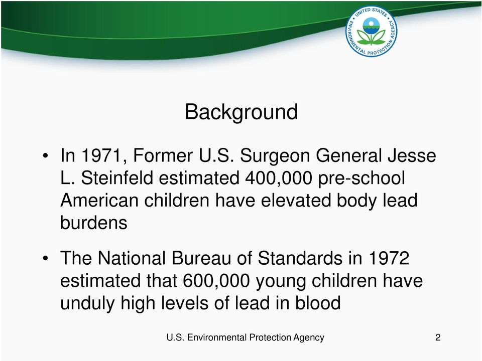 lead burdens The National Bureau of Standards in 1972 estimated that