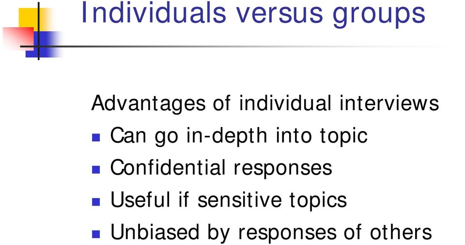 topic Confidential responses Useful if