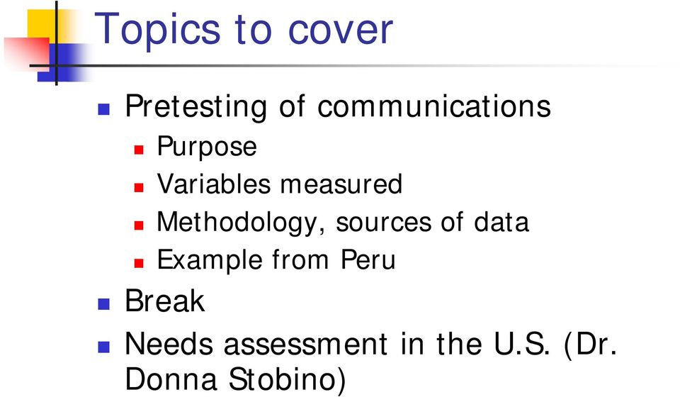 Methodology, sources of data Example from