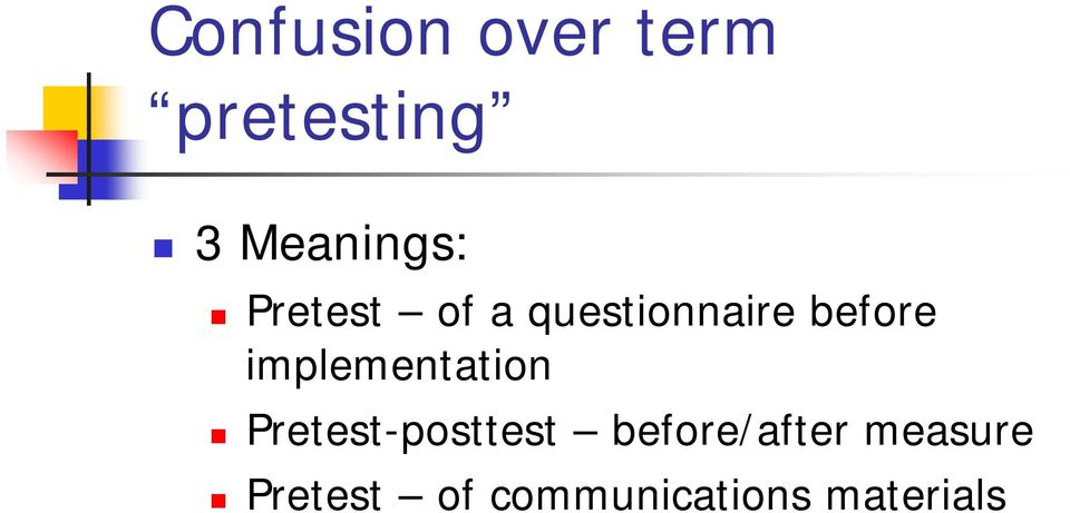 before implementation Pretest-posttest