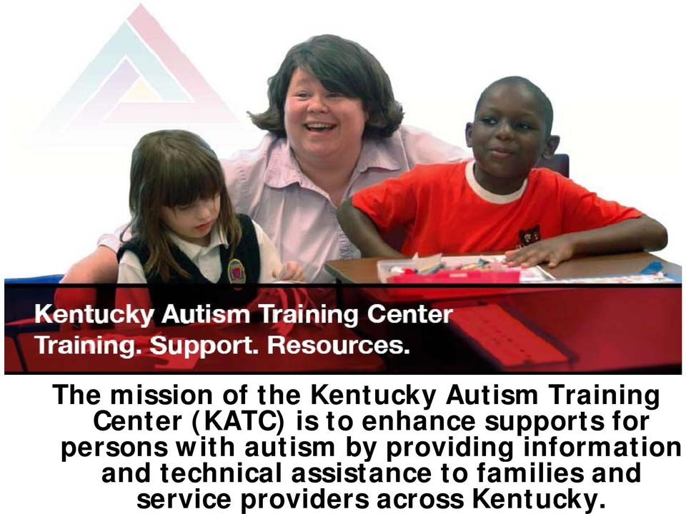 autism by providing information and technical