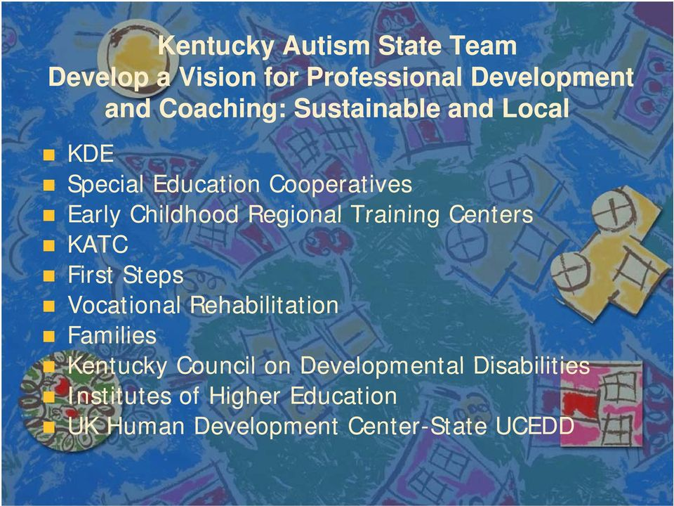 Training Centers KATC First Steps Vocational Rehabilitation Families Kentucky Council on