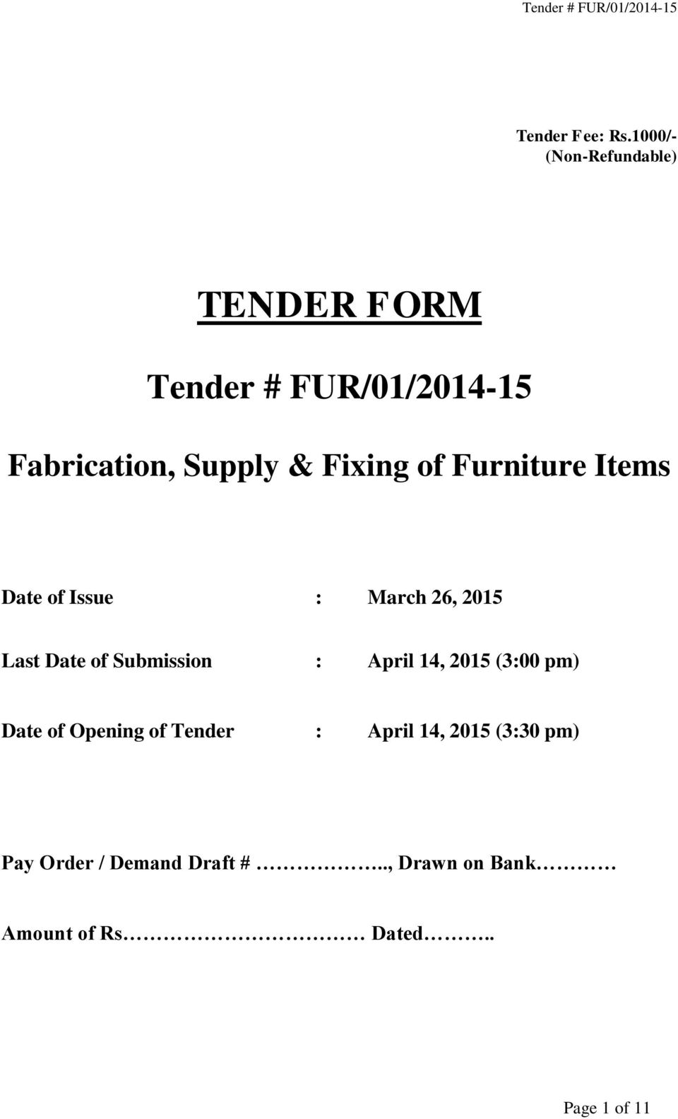 Fixing of Furniture Items Date of Issue : March 26, 2015 Last Date of Submission :