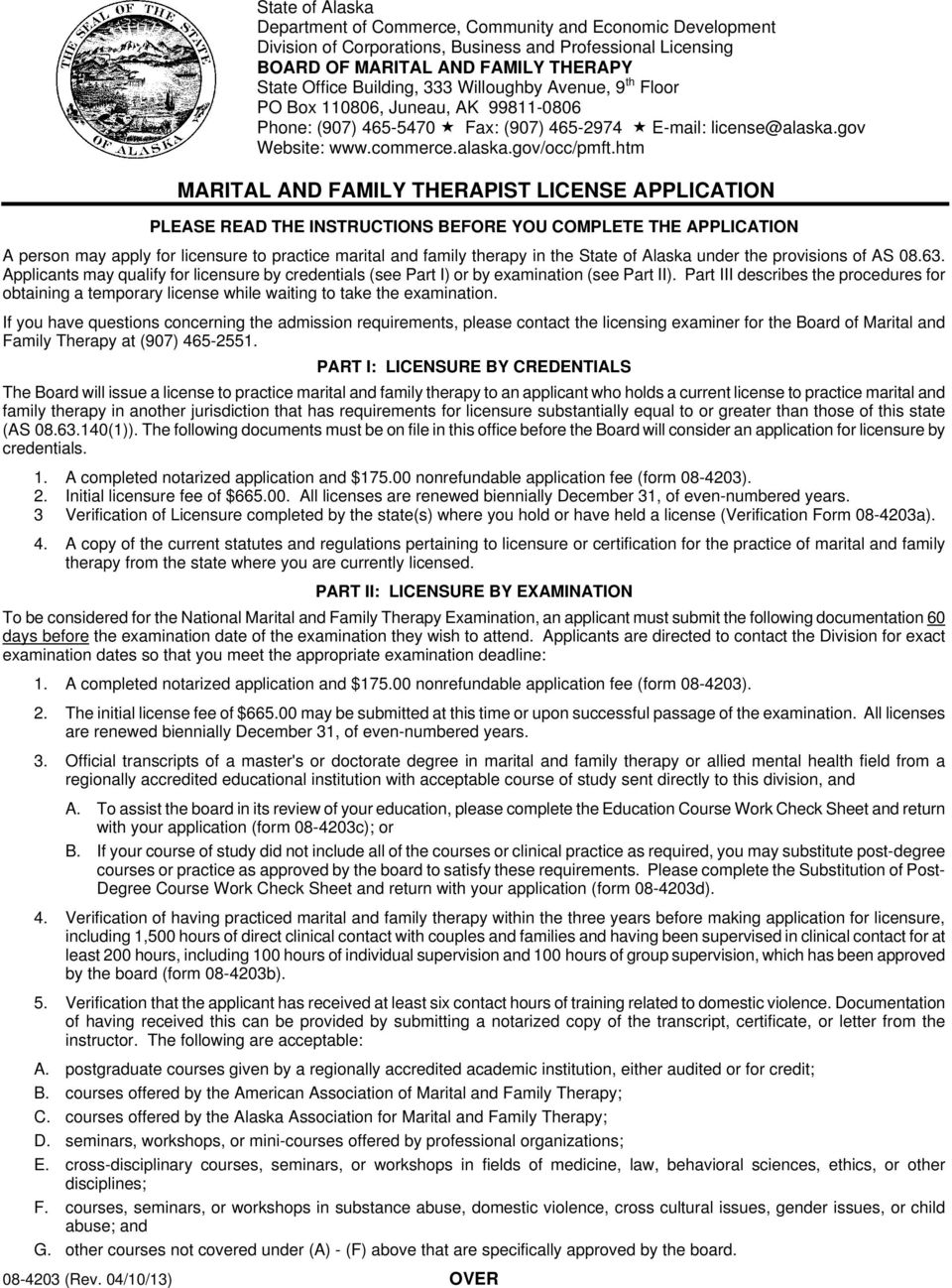 htm MARITAL AND FAMILY THERAPIST LICENSE APPLICATION PLEASE READ THE INSTRUCTIONS BEFORE YOU COMPLETE THE APPLICATION A person may apply for licensure to practice marital and family therapy in the