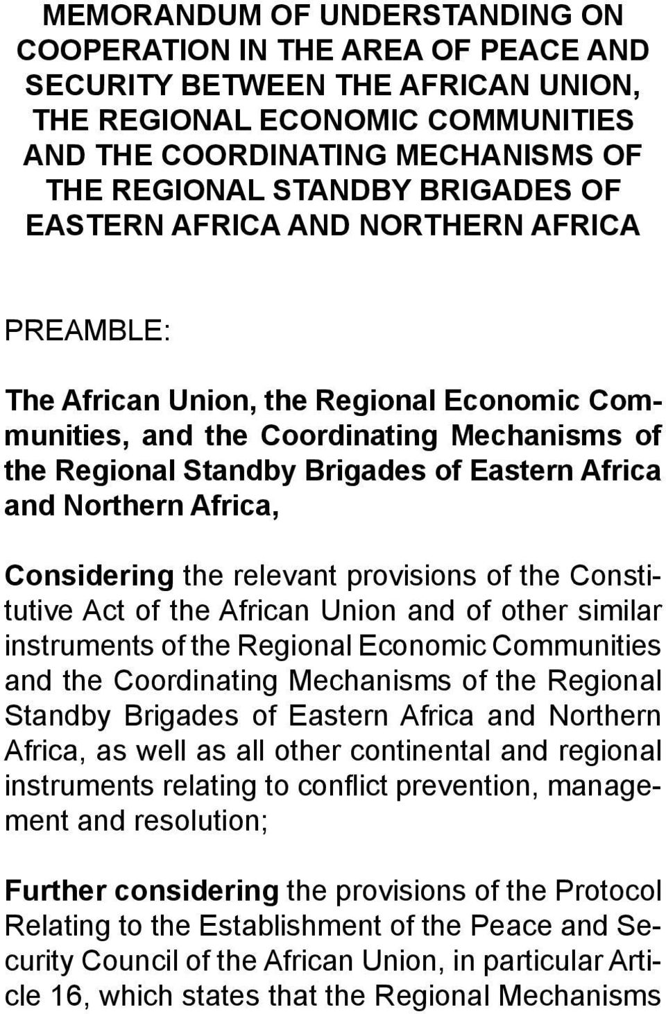 Northern Africa, Considering the relevant provisions of the Constitutive Act of the African Union and of other similar instruments of the Regional Economic Communities and the Coordinating Mechanisms