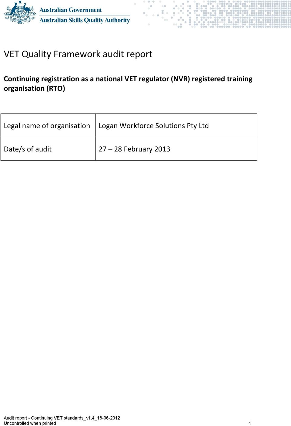 (RTO) Legal name of organisation Logan Workforce Solutions Pty